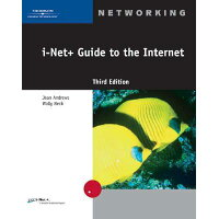 I-Net+ Guide to the Internet Revised/COURSE TECHNOLOGY/Jean Andrews